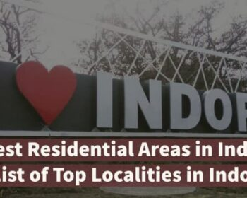 Best Residential Areas in Indore